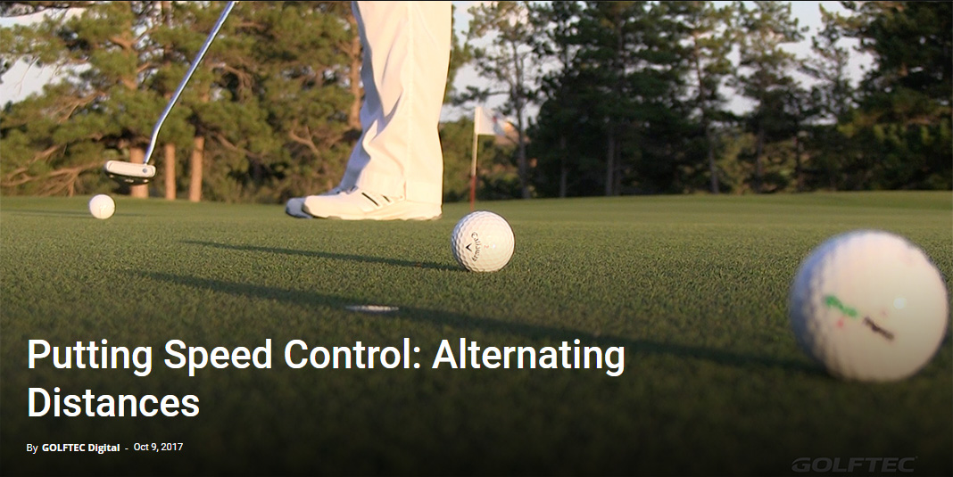 Putting Speed Control Alternating Distances